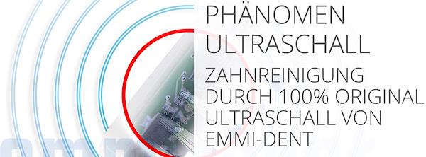 Emmi-Ultrasonic - 100% Ultraschall - Emmi-dent, Emmi-pet, Emmi-skin, Zahnreinigung durch 100% Ultraschall von Emmi-Dent